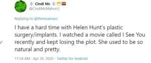 Helen Hunt fan complaining-about-Helen Hunts plastic surgery
